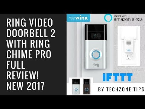 Ring Video Doorbell 2 with Ring Chime Pro Review
