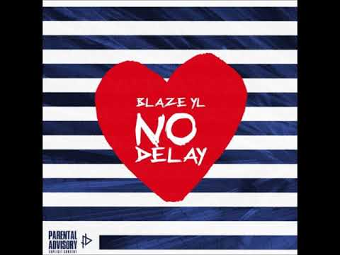 Download BlazeYL - No Delay (prod.by O12beats) HD Mp4 3GP Video and MP3