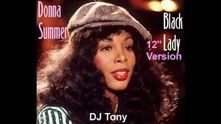 Donna Summer - Black Lady (12'' Version - DJ Tony)