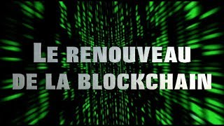 Le renouveau de la blockchain Video Preview Image