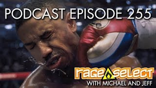 The Rage Select Podcast: Episode 255 with Michael and Jeff!