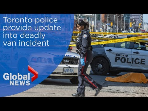 Toronto police confirm 9 killed, 16 injured after van plows into pedestrians