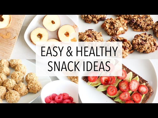 EASY HEALTHY SNACK IDEAS!