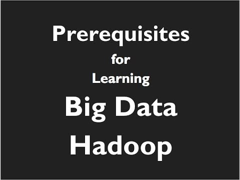 What are the Prerequisites for Learning Big Data Hadoop? || CloudxLab