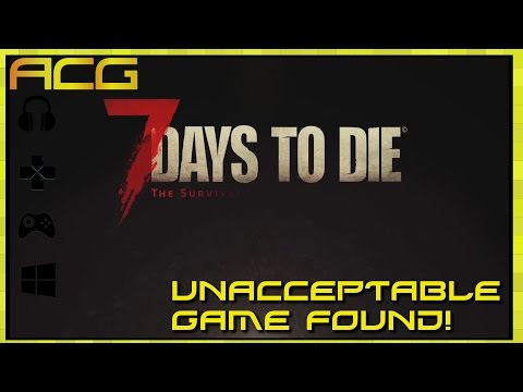 Unacceptable Game Found #2 - 7 Days to Die Console Edition - Review - YouTube video thumbnail