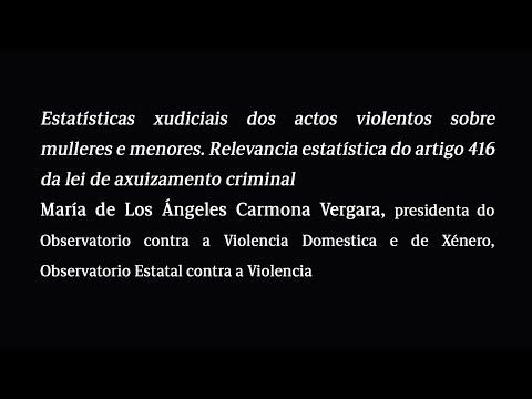 Estatísticas xudiciais dos actos violentos sobre mulleres e menores. Relevancia estatística do artigo 416 da lei de axuizamento criminal