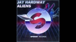 Jay Hardway - Aliens