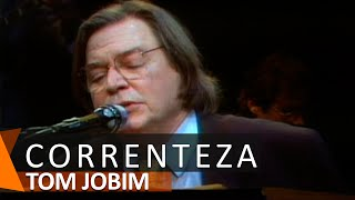 Tom Jobim: Correnteza (DVD Águas de Março)