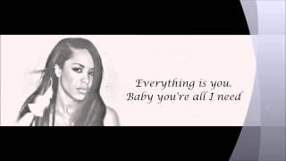 Aaliyah - All I Need Lyrics HD