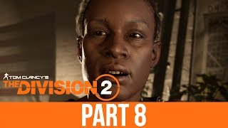 THE DIVISION 2 Gameplay Walkthrough Part 8 - SPACE ADMINISTRATION HQ (Full Game)