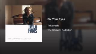 080 TWILA PARIS Fix Your Eyes