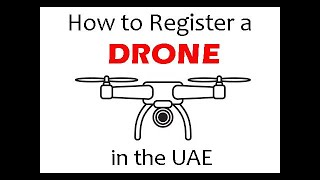 How to register a drone in the UAE (GCAA and DCAA) Step by Step