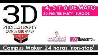 3D PRINTER PARTY. 4, 5 y 6 de mayo Burgo. ¡Nos vemos allí!