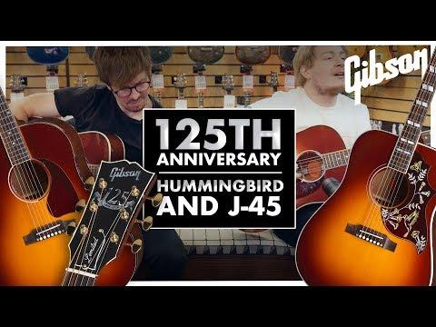 Gibson 125th Anniversary Hummingbird | J-45 (Autumn Burst)