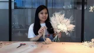 ONE STORY | Tutorial Merangkai Dried Flower | How To Make Dried Flower Bouquet