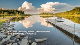 Karl Blue - Morning Breeze (Extended Mix)[SMDS001]
