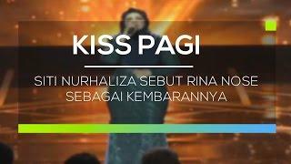 Siti Nurhaliza Sebut Rina Nose Sebagai Kembarannya Kiss Pagi...
