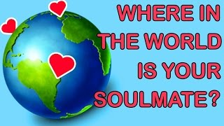 WHERE IN THE WORLD IS YOUR SOULMATE? Love Personality Test | Mister Test