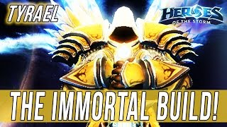 TYRAEL, THE IMMORTAL BUILD! - SOLO QUEUE SILLINESS - Heroes Of The Storm