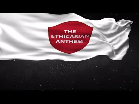 The Ethicarian Anthem - Ethicare Remedies