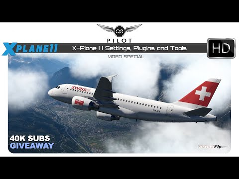 X-Plane 11 Settings, Plugins, Tools and Giveaway