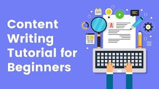 Content Writing Tutorial for Beginners | Digital Vidya