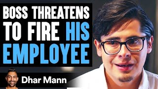 Boss Threatens To Fire Employee, What Employee Does Is Shocking | Dhar Mann