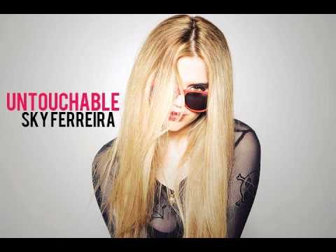 Sky Ferreira - Untouchable
