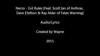 Necro - Evil Rules [Feat. Scott Ian of Anthrax & Dave Ellefson/Ray Alder of Fates Warning] 2015