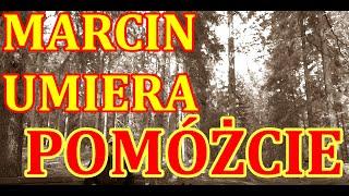 MARCIN UMIERA,POMÓŻCIE!!!!!!
