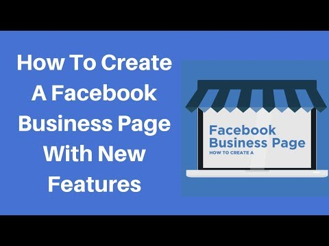 How to create a facebook business page with new features