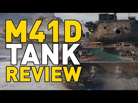 World of Tanks || M41D - Tank Review