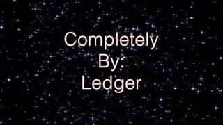 Ledger Completely (Lyric Video)