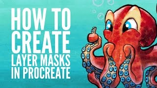 How To Create Layer Masks In Procreate