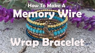 How To Make Jewelry: How To Make A Memory Wire Wrap Bracelet