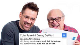 Colin Farrell & Danny DeVito Answer The Web's Most Searched Questions | WIRED