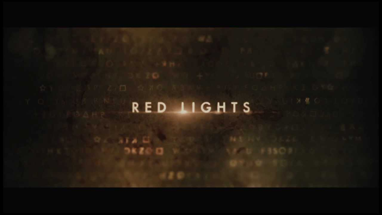 Movie Trailer:  Red Lights (2012)