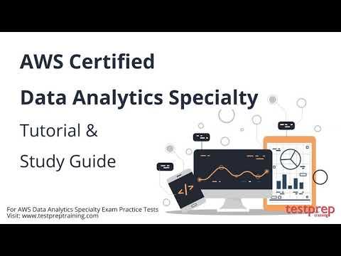 AWS Data Analytics Specialty Tutorial & Study Guide - YouTube