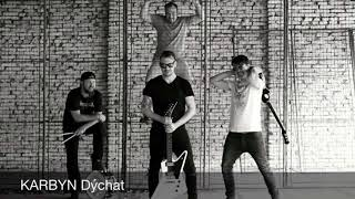 Video KARBYN - Dýchat