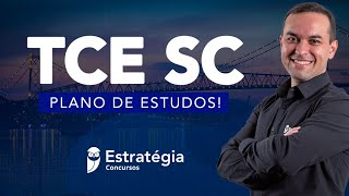 Concurso TCE SC - Plano de Estudos!