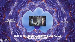 Drop G, Tom Boye, VARGENTA & Labi Ramaj - All We Want (Feat. Micah Martin)