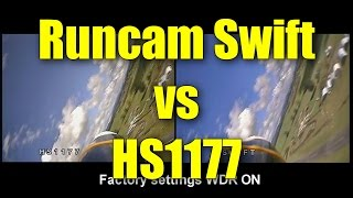 In the air: Runcam Swift vs HS1177 (FPV cameras)