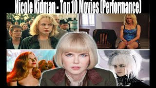 Nicole Kidman   Top 10 Movies (Performance)