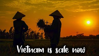 Vietnam is Safe Now - Vivu Travel