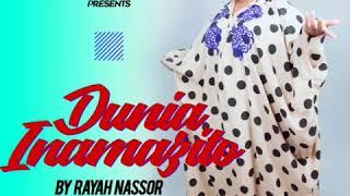 Rayah Nassor_Dunia ina mazito (Official Audio ) || Bongo stars Modern Taarab