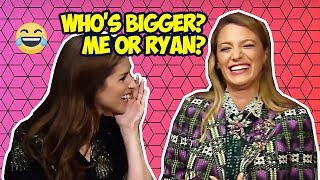 Anna Kendrick & Blake Lively Making Each Other Laugh So Hard