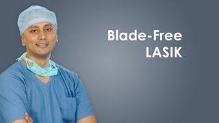 Blade Free LASIK Surgery