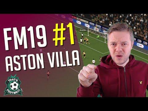 Football Manager 2019 | ASTON VILLA Ep 1 | GOLDBRIDGE