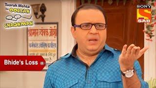 Bhide's Unfortunate Loss   Taarak Mehta Ka Ooltah Chashmah
