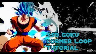 DBFZ Season 2 Patch 1.15 | SSB Goku Corner Loop Tutorial | New Combos